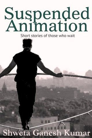 Suspended Animation: Short Stories of those who wait