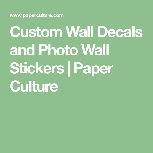 Custom Wall Decals and Photo Wall Stickers | Paper Culture