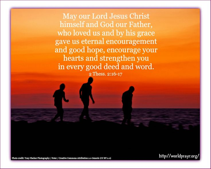 May Our Lord Jesus Christ Himself And God Our Father, Who