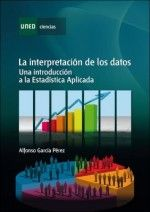 García Pérez A.  La interpretación de los datos. Una introducción a la estadística aplicada #Estadística #elibrosUSAL