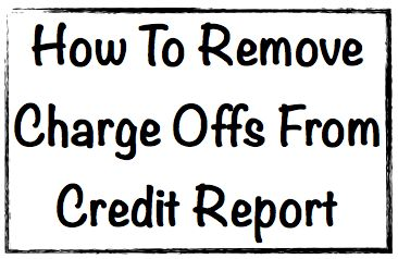 How To Remove Charge Offs From Credit Report ... Revealed how to remove charge offs from credit report files. Along, with how to deal with any subsequent collection debt. And why this helps your credit.