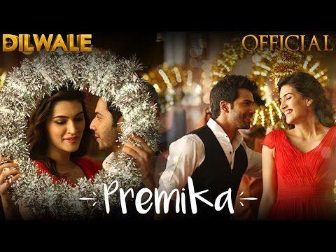 Premika - Dilwale | Varun Dhawan | Kriti Sanon | Benny ...