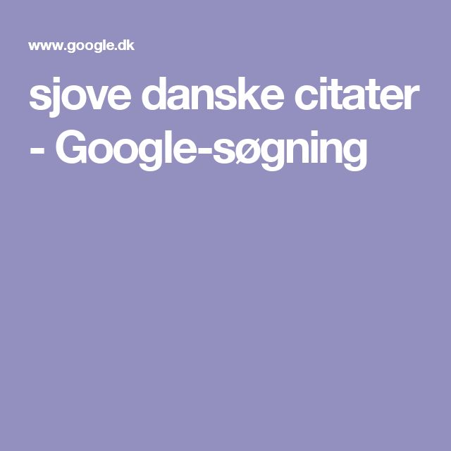 sjove danske citater - Google-søgning
