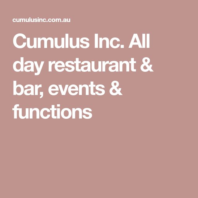 Cumulus Inc. All day restaurant & bar, events & functions