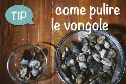 Come pulire le vongole, video tips di Sonia Peronaci