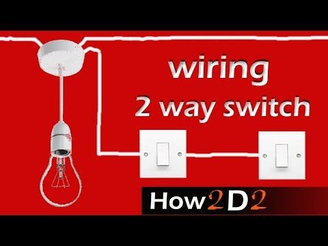 Three-way switches & How they work - YouTube   Wiring for 2 or 3 way ...