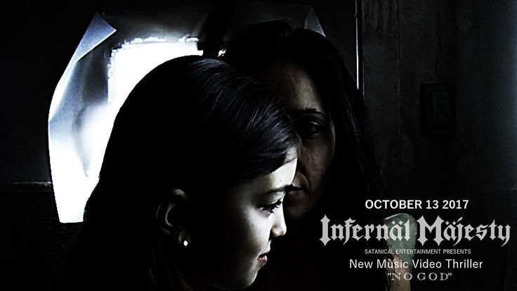 INFERNAL MAJESTY - NO GOD - (OFFICIAL MUSIC VIDEO)