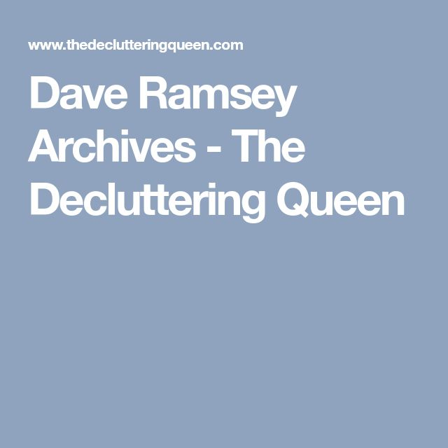 Dave Ramsey Archives - The Decluttering Queen
