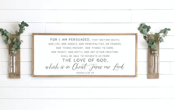 Scripture Sign Romans 8 38 39 For I Am Persuaded Sign Etsy Bible Verse Wall Decor Scripture Signs Scripture Wall Decor