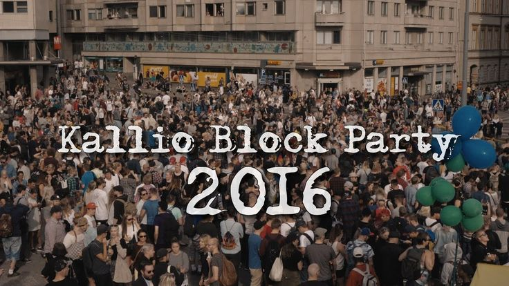 Kallio Block Party 2016 - Kvesti's Short Movies