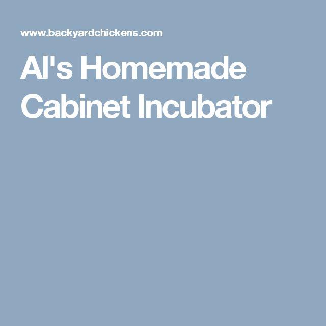 Al's Homemade Cabinet Incubator
