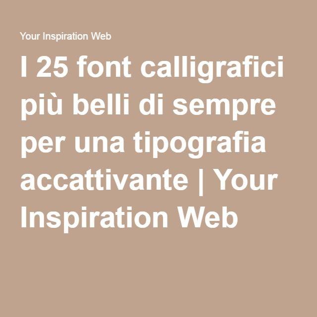 I 25 font calligrafici più belli di sempre per una tipografia accattivante | Your Inspiration Web