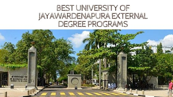 University of Sri Jayawardenapura is one of the highly recognized university of Sri lanka and this university got good reputation for the filed of commerce and management . There are several leading external degree programs conducted under this university and those who unable to fulfill the qualifications to enter in