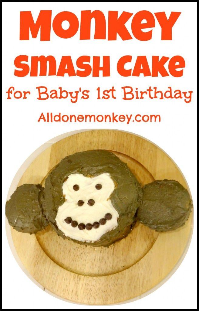 Monkey Smash Cake Baby's First Birthday - All Done Monkey