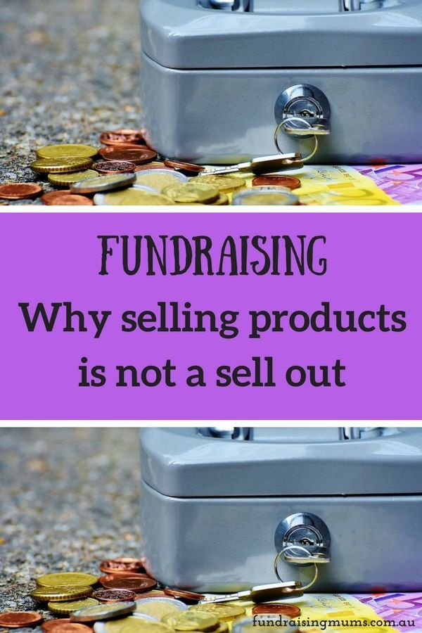 Fundraising - why selling products is not a sell out