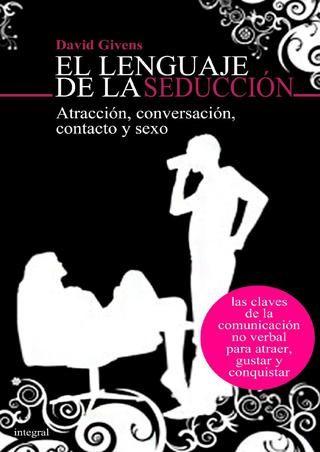 David Givens - El Lenguaje De La Seduccion