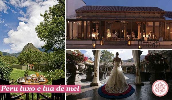 Peru, luxo e lua de mel