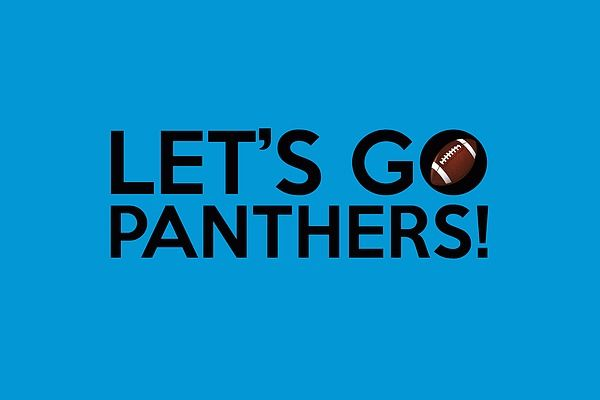 "A typography artwork dedicated to the Carolina Panthers football team and its fans, sporting the ""Let's Go Panthers!"" chant and the team colors."