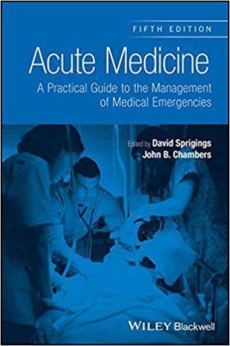 Acute Medicine: A Practical Guide to the Management of Medical Emergencies 5th Edition PDF Visit (MedBooksPDF) NOW #telegram https://t.me/freemedicalbooks