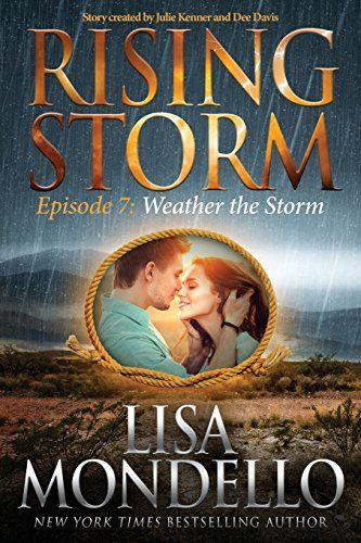 Weather the Storm: Episode 7 (Rising Storm) (Volume 7) by Lisa Mondello http://www.amazon.com/dp/1942299206/ref=cm_sw_r_pi_dp_BmwKwb0Y2G0NJ
