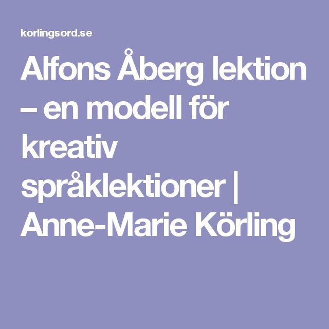 Alfons Åberg lektion – en modell för kreativ språklektioner | Anne-Marie Körling
