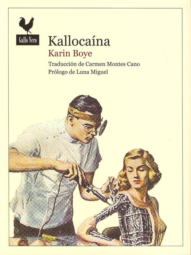 Kallocaína – Karin Boye