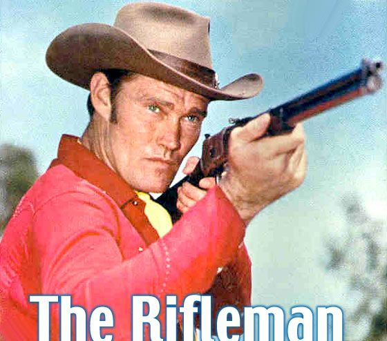 rifleman | The Rifleman starring Chuck Connors