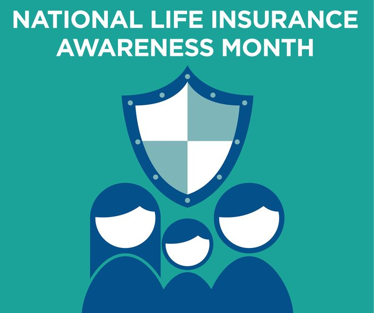 In honor of national life insurance awareness month were