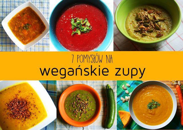 7 pomysłów na wegańskie zupy
