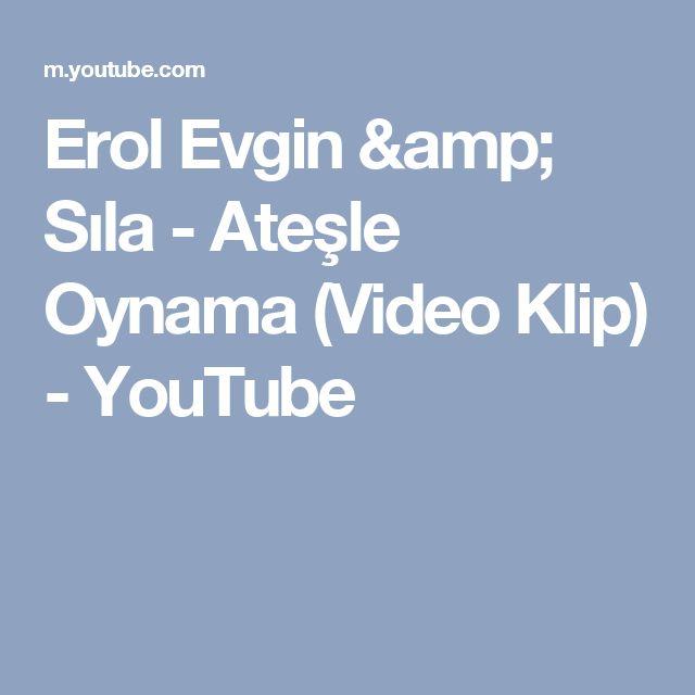 Erol Evgin Amp Sila Atesle Oynama Video Klip Youtube Videolar Youtube Sarkilar