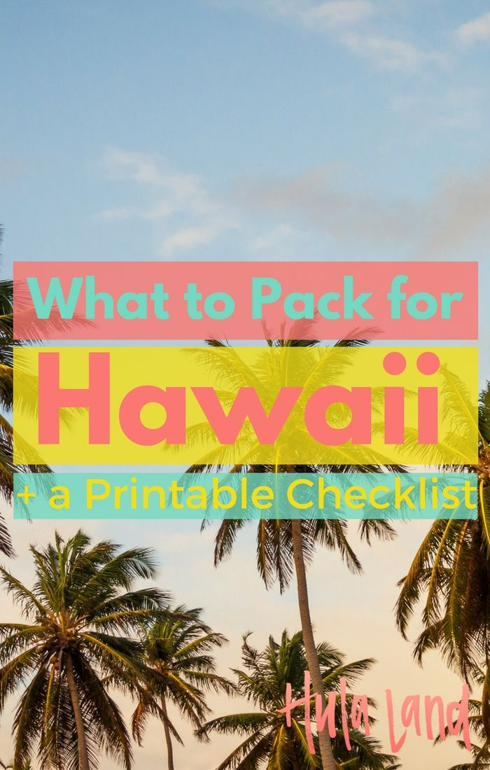 Here's the lowdown on what you need to pack for your trip to Hawaii!