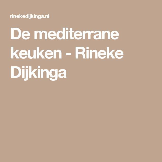 De mediterrane keuken - Rineke Dijkinga