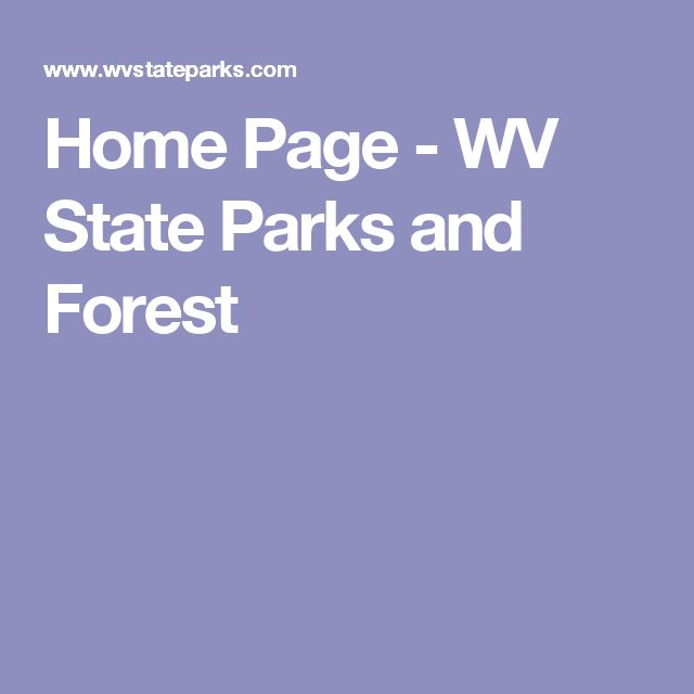 Home Page - WV State Parks and Forest