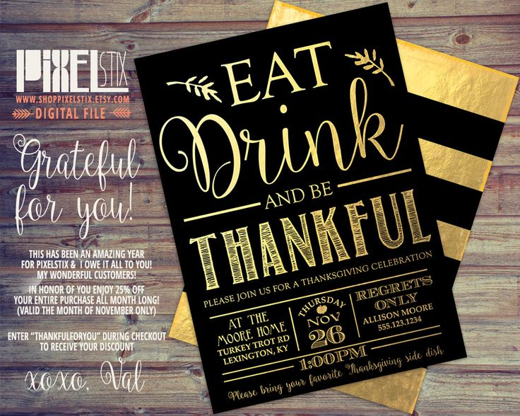 Gold Foil Thanksgiving Invitation, Eat Drink and be Thankful, Dinner Party Invitation, Thanksgiving Invite, Black and Gold Printable Design by shopPIXELSTIX on Etsy