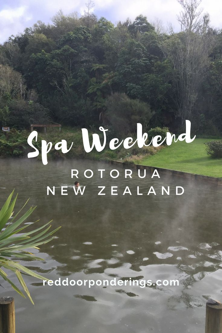 Spa Weekend in Rotorua.  Find out places to restore and relax in Rotorua, New Zealand.