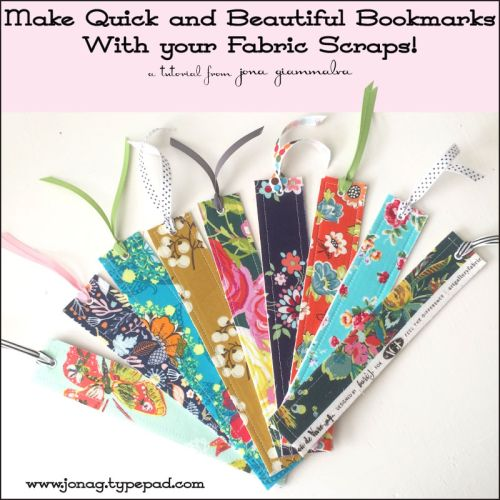 How to make quick and easy bookmarks using your fabric scraps (Stop staring and start sewing!) Lynne Pfeffer