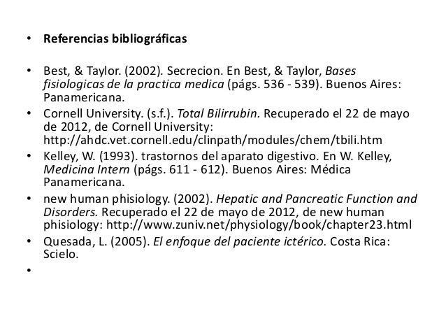 • Referencias bibliográficas• Best, & Taylor. (2002). Secrecion. En Best, & Taylor, Bases  fisiologicas de la practica med...