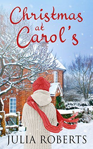 #BookReview ~ Christmas at Carol's by Julia Roberts @JuliaRobertsTV #Novella