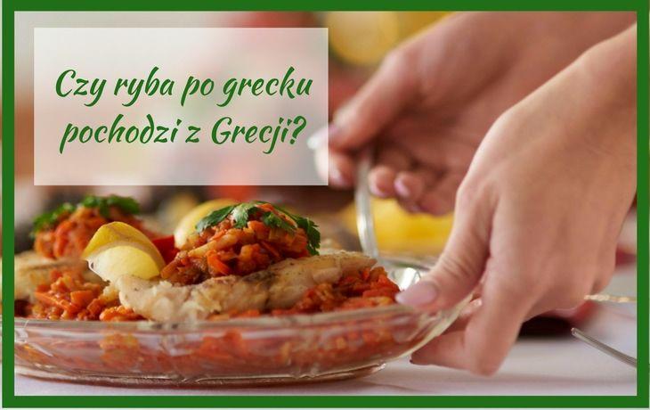 Jak zrobić najlepszą na świecie rybę po grecku?