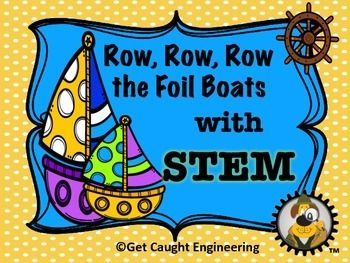FREEBIE! Row, Row, Row, The Foil Boat With STEMNo time for an in depth engineering lesson? Have some foil? A small plastic tub of water? Some pennies? You are good to go!Our Foil Boat Engineering Energizer is just the ticket for a quick STEM lesson that provides a challenge, group problem solving, and a brain push up in a short amount of time with just a few materials.