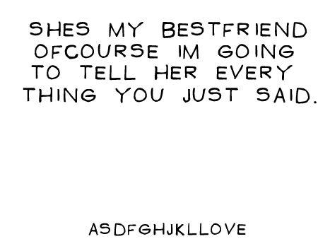 Best friend: Best Friends, Quotes, Bestfriends, Truth, Bff, Friendship, Beasts, My Best Friend, Haha So True