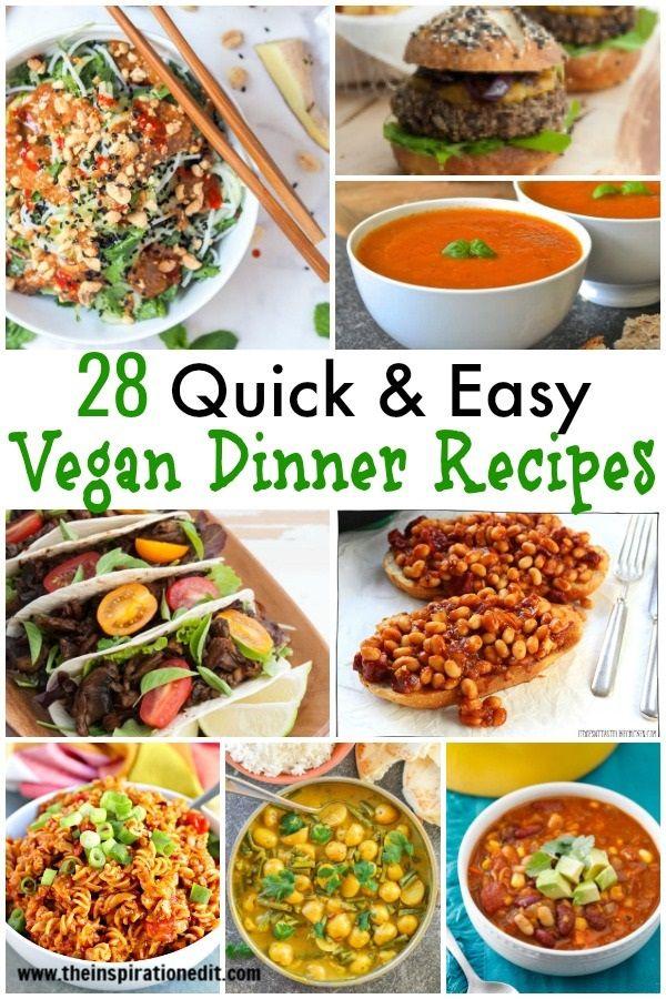 28 Quick Easy Vegan Dinner Recipes Vegetarian Recipe