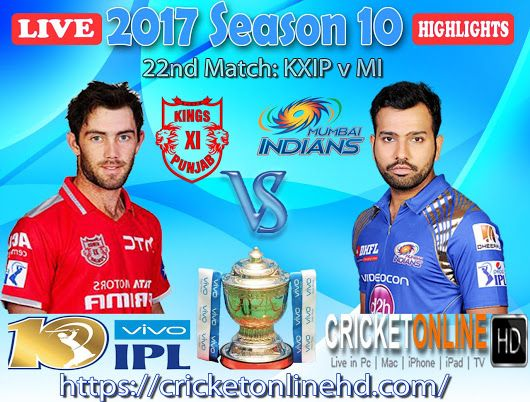 #IPL2017 22nd Match: Kings XI Punjab v Mumbai Indians Watch It #LIVE Or Full #REPLAY In #HD at https://cricketonlinehd.com #IPL10 #VivoIPL #KXIP #MI #KXIPvMI Comment Who Will Win.. Cricket Online HD