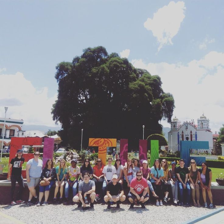 Estudiantes de #UNT en El Tule Oaxaca. #sipuebla #studyabroad #oaxaca