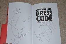 WOLFGANG JOOP signed  Autogramm In Person  in BUCH DRESS CODE + ZEICHNUNG !!