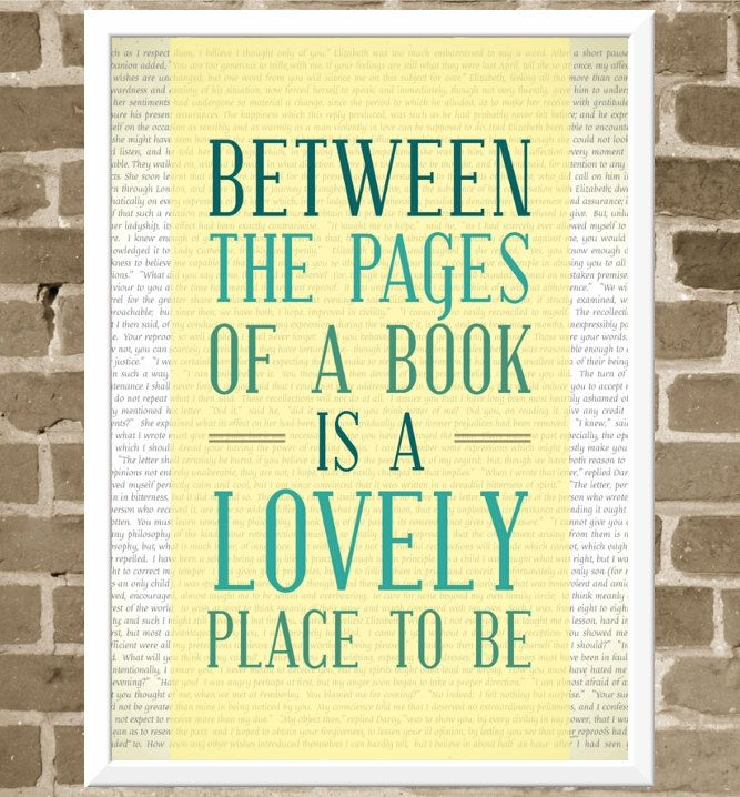 5x7 Reading Print - Between the Pages of a Book is a Lovely Place to Be - Book Quote Print - Bibliophile Typography. $15.00, via Etsy.