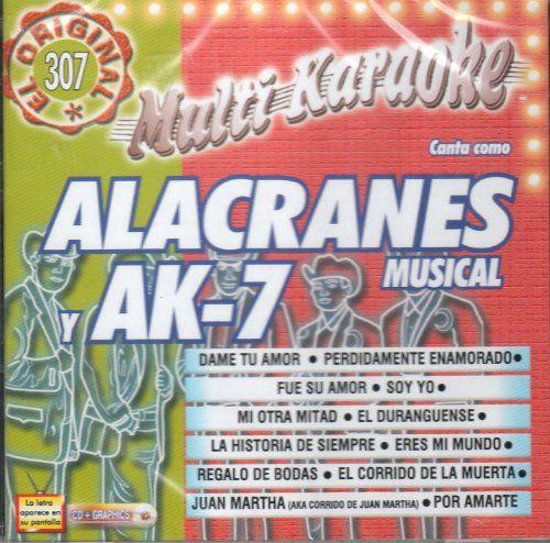 Karaoke: Alacranes Musical Y Aka-7 Exitos - Karaoke: Alacranes Musical Y Aka-7 Exitos