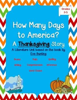 How Many Days to America - A Thanksgiving Eve Bunting Literature Unit for Grades 3-5