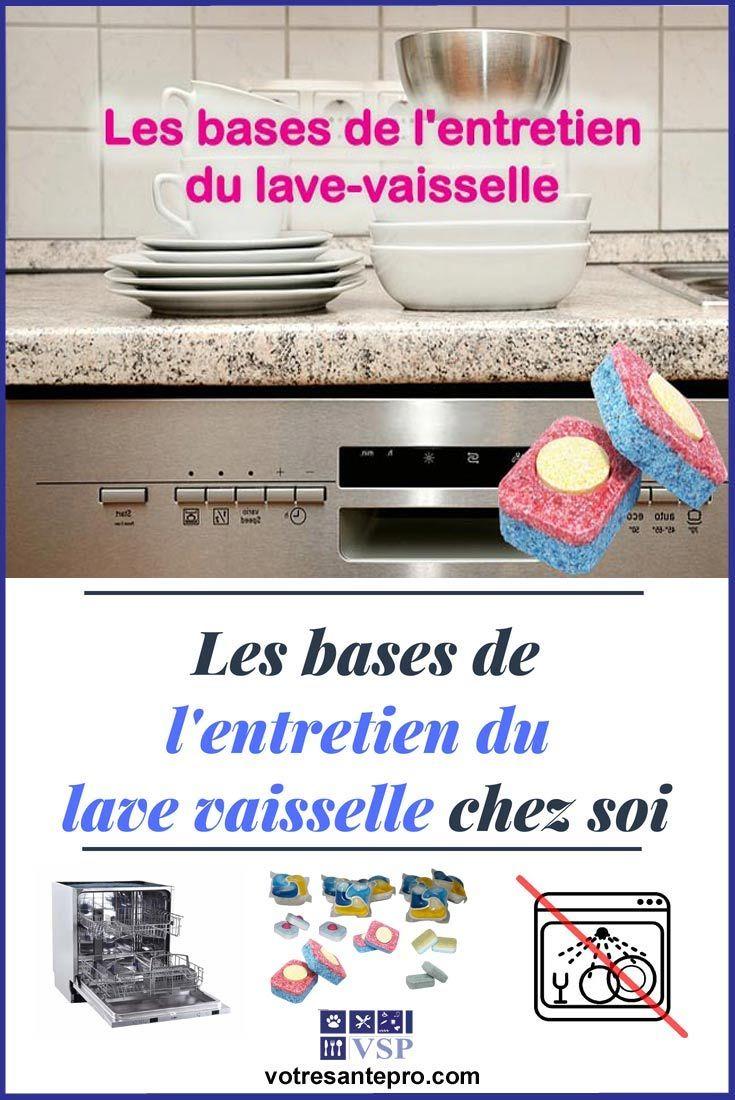 Entretien Du Lave Vaisselle les bases de l'entretien du lave vaisselle chez soi | lave