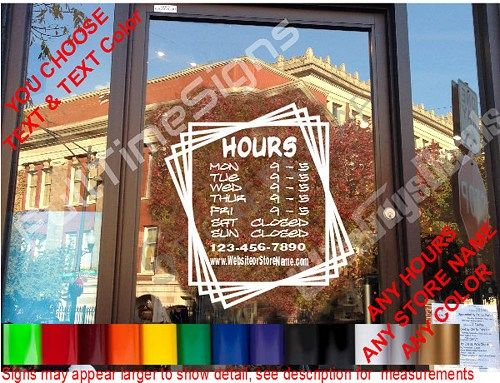 Best Custom Window Decals Ideas On Pinterest Custom Window - Window stickers for business hours